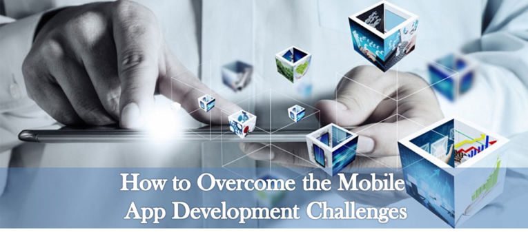 Challenges of Mobile App Development