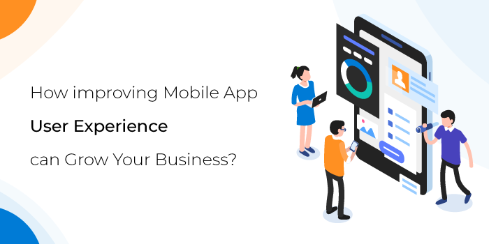 improving Mobile App User Experience